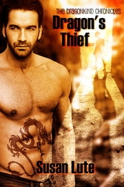 Dragon's Thief ebook by Susan Lute