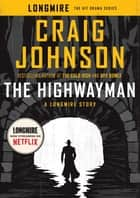 The Highwayman ebook by Craig Johnson