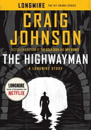 The Highwayman - A Longmire Story ebook by Craig Johnson
