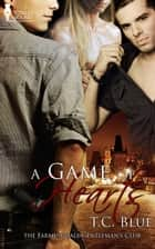 A Game of Hearts ebook by T.C. Blue