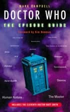 Doctor Who The Episode Guide ebook by Mark Campbell
