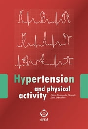 Hypertension and physical activity ebook by Gian Pasquale Ganzit,Luca Stefanini