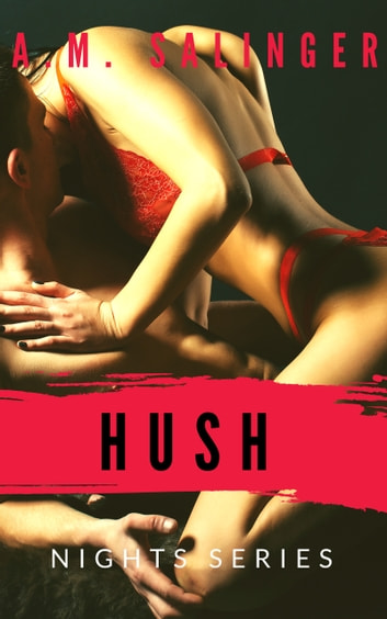 Hush ebook by A.M. Salinger