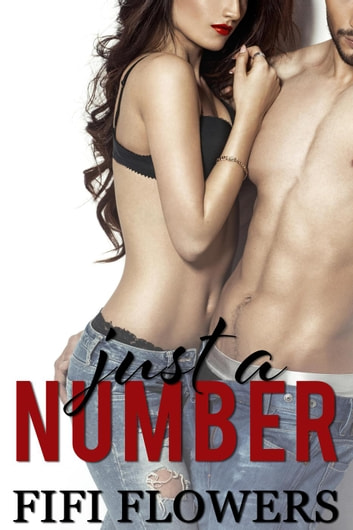 Just A Number - Downtown, #1 ebook by Fifi Flowers