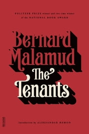 The Tenants - A Novel ebook by Bernard Malamud,Aleksandar Hemon