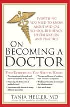On Becoming a Doctor ebook by Tania Heller