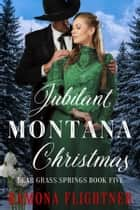 Jubilant Montana Christmas ebook by