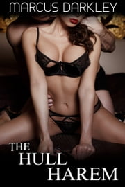 The Hull Harem ebook by Marcus Darkley