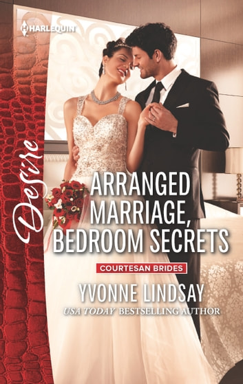 Arranged Marriage, Bedroom Secrets ebook by Yvonne Lindsay