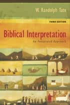 Biblical Interpretation ebook by W. Randolph Tate