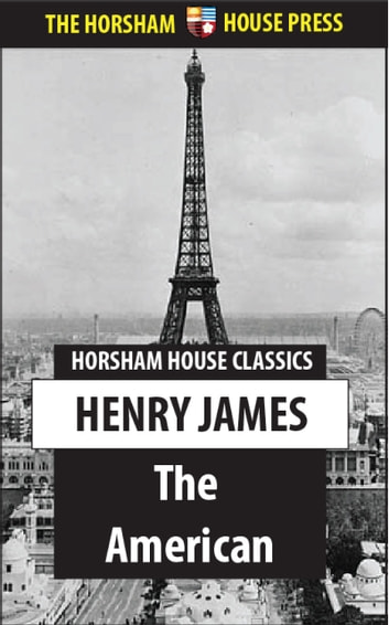 an analysis of christopher newman in the american by henry james Immediately download the henry james summary, chapter-by-chapter analysis, book notes, essays, quotes, character descriptions, lesson plans, and more - everything you need for studying or teaching henry james.