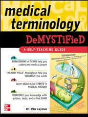Medical Terminology Demystified ebook by Dale Layman
