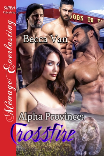 Alpha Province: Crossfire ebook by Becca Van