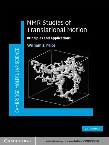 NMR Studies of Translational Motion - Principles and Applications ebook by William S. Price