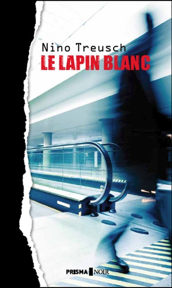 Le lapin blanc ebook by Nino Treusch