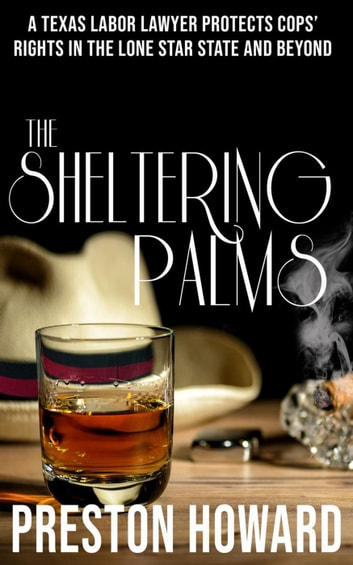 The Sheltering Palms ebook by Preston Howard