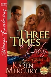 Three Times a Lady ebook by Karen Mercury