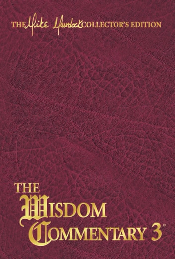 The Wisdom Commentary, Volume 3 ebook by Mike Murdock