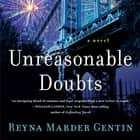Unreasonable Doubts - A Novel audiobook by