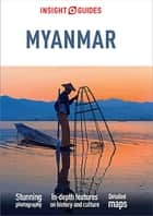 Insight Guides Myanmar (Burma) (Travel Guide eBook) ebook by Insight Guides