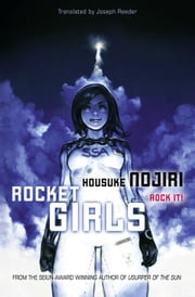 Rocket Girls ebook by Housuke Nojiri, Housuke Nojiri