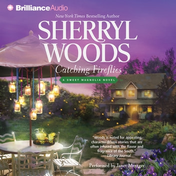 Catching Fireflies audiobook by Sherryl Woods