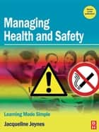 Managing Health and Safety ebook by Jacqueline Jeynes
