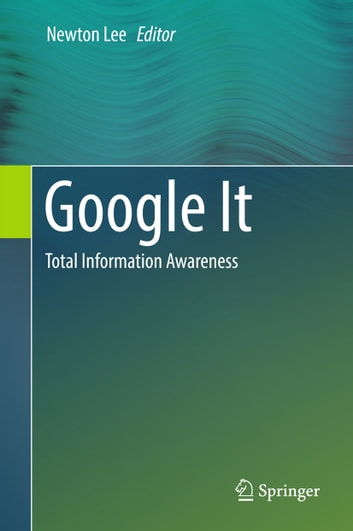 Google It - Total Information Awareness ebook by
