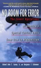 No Room for Error ebook by Benjamin F. Schemmer,John T. Carney