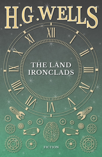 The Land Ironclads ebook by H. G. Wells
