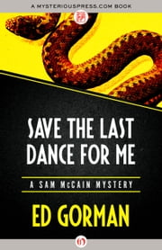Save the Last Dance for Me ebook by Ed Gorman