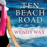 Ten Beach Road audiobook by Wendy Wax