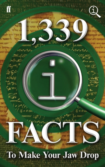 1,339 QI Facts To Make Your Jaw Drop - Fixed Format Layout ebook by John Lloyd,John Mitchinson,James Harkin