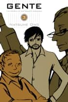 Gente, Vol. 3 - The People of Ristorante Paradiso ebook by Natsume Ono, Natsume Ono