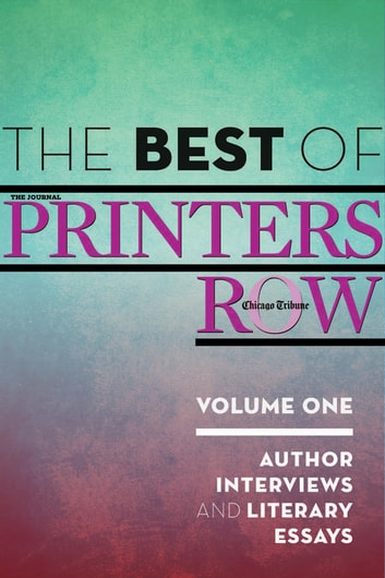 the best of printers row volume one ebook by chicago tribune staff