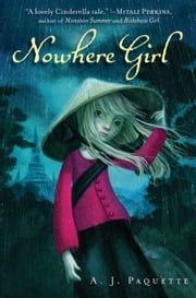 Nowhere Girl ebook by A.J. Paquette