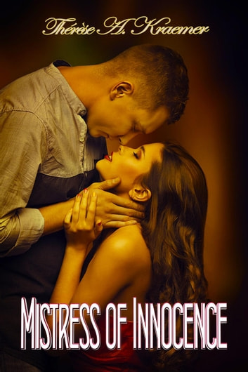 Mistress Of Innocence ebook by Therese A Kraemer