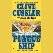 Plague Ship audiobook by Clive Cussler, Jack Du Brul
