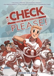 Check, Please! Book 1: # Hockey 電子書 by Ngozi Ukazu