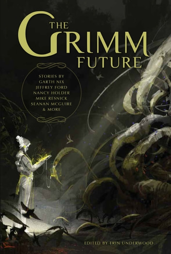 The Grimm Future ebook by Erin Underwood