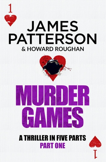 Murder Games – Part 1 ebook by James Patterson