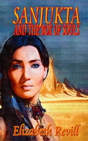 Sanjukta And The Box Of Souls ebook by Elizabeth Revill