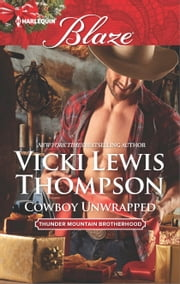 Cowboy Unwrapped ebook by Vicki Lewis Thompson