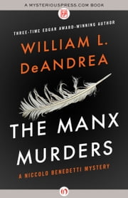 The Manx Murders ebook by William L. DeAndrea