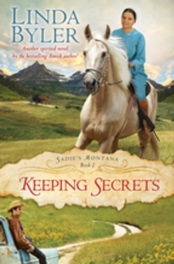 Keeping Secrets - Another Spirited Novel By The Bestselling Amish Author! ebook by Linda Byler