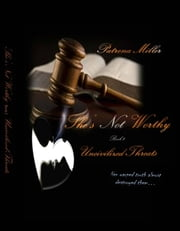 She's Not Worthy II - Uncivilized Threats ebook by Patrena Miller