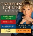 Catherine Coulter: The Song Novels 1-6 ebook by Catherine Coulter