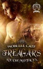 Treagar's Redemption - Woodland Creek ebook by Isobelle Cate,Woodland Creek