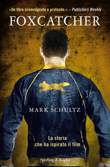 Foxcatcher ebook by Mark Schultz,David Thomas