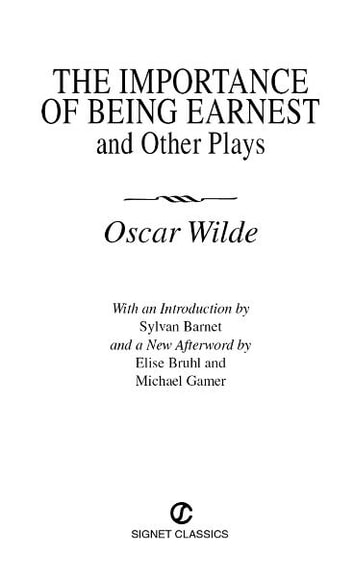 The Importance of Being Earnest and Other Plays ebook by Oscar Wilde,Elise Bruhl,Michael Gamer